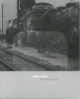 Rémy Carré : les voix obscures