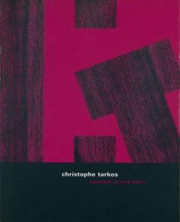 Christophe Tarkos : expressif, le petit bidon