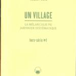 Thierry Weyd : UN VILLAGE, sites & monuments, us & coutumes (hors-série #1)
