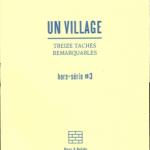Thierry Weyd : UN VILLAGE, sites & monuments, us & coutumes (hors-série #3)