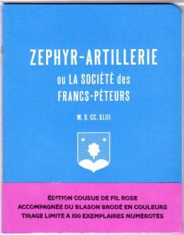 Zéphyr-Artillerie ou La Société des Francs-Péteurs (édition cousue de fil rose)